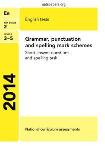 Grammar, punctuation and spelling mark schemes