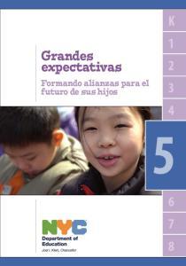 Grandes expectativas. Formando alianzas para el futuro de sus hijos