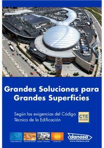 Grandes Soluciones para Grandes Superficies