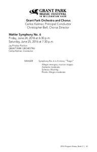 Grant Park Orchestra and Chorus Carlos Kalmar, Principal Conductor Christopher Bell, Chorus Director