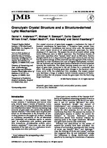 Granulysin Crystal Structure and a Structure-derived Lytic Mechanism