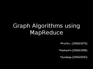 Graph Algorithms using MapReduce