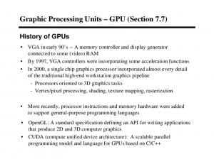 Graphic Processing Units GPU (Section 7.7)