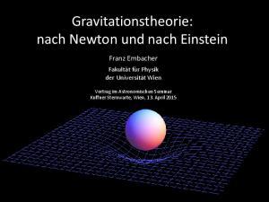 Gravitationstheorie: nach Newton und nach Einstein