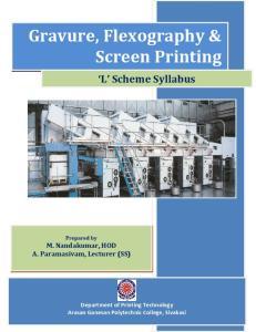 Gravure, Flexography & Screen Printing