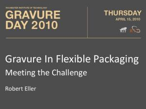 Gravure In Flexible Packaging