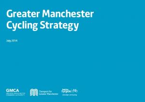 Greater Manchester Cycling Strategy. July 2014