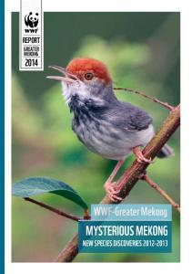 GREATER MEKONG GREATER REPORT. WWF-Greater Mekong. NEw species discoveries
