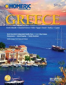 GREECE. Greek Islands Classical Greece Italy Egypt Israel Turkey Cyprus