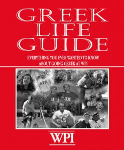 GREEK LIFE GUIDE EVERYTHING YOU EVER WANTED TO KNOW ABOUT GOING GREEK AT WPI