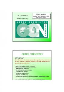 GREEN CHEMISTRY. The Principles of Green Chemistry DEFINITION GREEN CHEMISTRY IS ABOUT. Manager - Green Chemistry Network