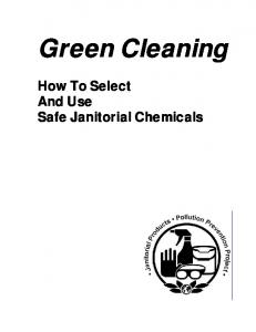 Green Cleaning. How To Select And Use Safe Janitorial Chemicals