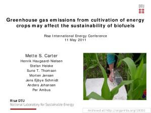 Greenhouse gas emissions from cultivation of energy crops may affect the sustainability of biofuels