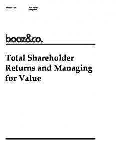 Greg Rotz. Total Shareholder Returns and Managing for Value