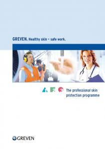 GREVEN. Healthy skin safe work. The professional skin protection programme