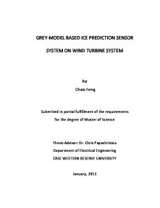 GREY-MODEL BASED ICE PREDICTION SENSOR SYSTEM ON WIND TURBINE SYSTEM. by Chao Feng