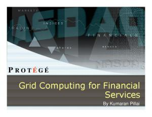 Grid Computing for Financial Services