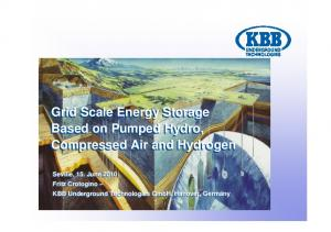 Grid Scale Energy Storage Based on Pumped Hydro, Compressed Air and Hydrogen