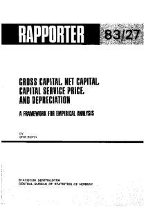 GROSS CAPITAL, NET CAPITAL, CAPITAL SERVICE PRICE, AND DEPRECIATION