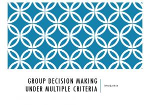 GROUP DECISION MAKING UNDER MULTIPLE CRITERIA. Introduction