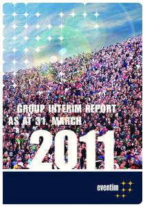 GROUP INTERIM REPORT AS AT 31. MARCH
