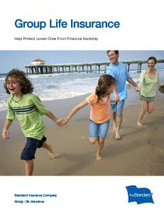 Group Life Insurance. Help Protect Loved Ones From Financial Hardship. Standard Insurance Company. Group Life Insurance