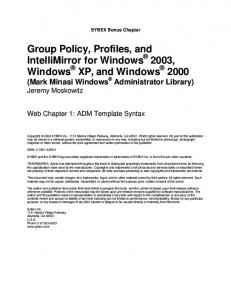 Group Policy, Profiles, and IntelliMirror for Windows 2003, Windows XP, and Windows 2000 (Mark Minasi Windows Administrator Library) Jeremy Moskowitz