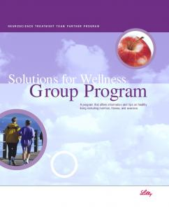 Group Program. Solutions for Wellness. A program that offers information and tips on healthy living including nutrition, fitness, and exercise