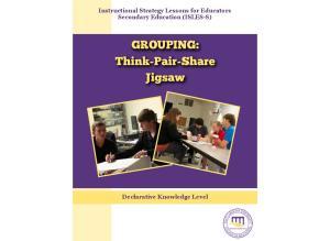 GROUPING: Think-Pair-Share Jigsaw