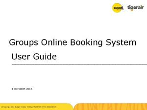 Groups Online Booking System User Guide 4 OCTOBER 2016