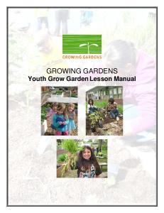 GROWING GARDENS Youth Grow Garden Lesson Manual