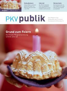 Grund zum Feiern. Die Private Pflegeversicherung wird 30 Jahre alt. Reiseschutz. Internet. Ombudsmann