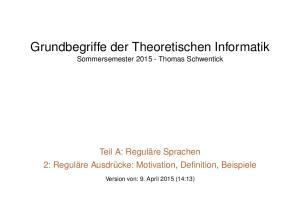 Grundbegriffe der Theoretischen Informatik Sommersemester Thomas Schwentick