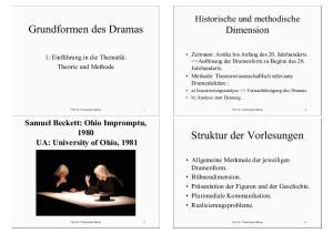 Grundformen des Dramas. Struktur der Vorlesungen. Historische und methodische Dimension
