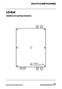 GRUNDFOS INSTRUCTIONS. LC-Ex4. Installation and operating instructions