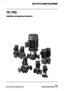 GRUNDFOS INSTRUCTIONS TP, TPD. Installation and operating instructions