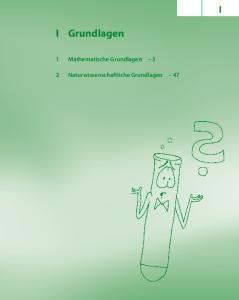 Grundlagen. 1 Mathematische Grundlagen 3. 2 Naturwissenschaftliche Grundlagen 47