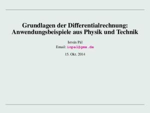 Grundlagen der Differentialrechnung: Anwendungsbeispiele aus Physik und Technik