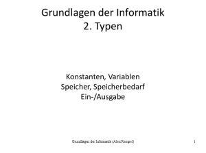 Grundlagen der Informatik 2. Typen