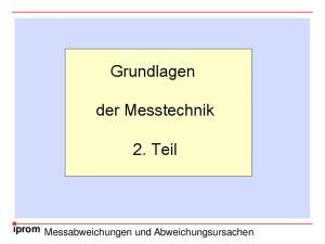Grundlagen. der Messtechnik. 2. Teil