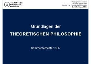 Grundlagen der THEORETISCHEN PHILOSOPHIE