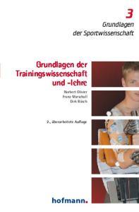 Grundlagen der Trainingswissenschaft und -lehre