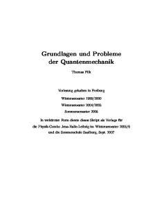 Grundlagen und Probleme der Quantenmechanik
