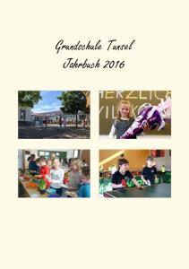 Grundschule Tunsel Jahrbuch 2016