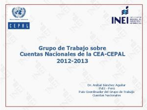 Grupo de Trabajo sobre Cuentas Nacionales de la CEA-CEPAL