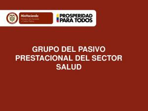 GRUPO DEL PASIVO PRESTACIONAL DEL SECTOR SALUD