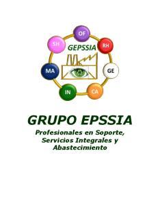 GRUPO EPSSIA. Profesionales en Soporte, Servicios Integrales y Abastecimiento