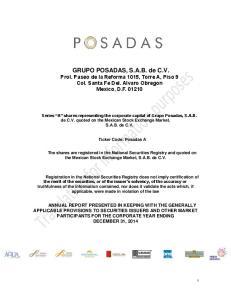 GRUPO POSADAS, S.A.B. de C.V. Prol. Paseo de la Reforma 1015, Torre A, Piso 9 Col. Santa Fe Del. Alvaro Obregon Mexico, D.F
