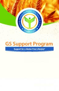 GS Support Program. Support for a Gluten Free Lifestyle* 30 day program