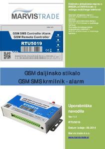 GSM daljinsko stikalo GSM SMS krmilnik - alarm